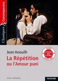 Jean Anouilh - La Répétition ou l'Amour puni.
