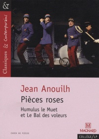 Jean Anouilh - Pièces roses.