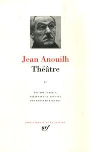 Jean Anouilh - Théâtre - Tome 2.