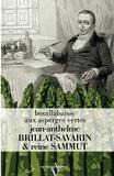 Jean-Anthelme Brillat-Savarin et Reine Sammut - Bouillabaisse aux asperges vertes.