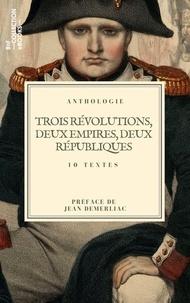 Jean-Antoine Chaptal et François Guizot - Trois révolutions, deux empires, deux républiques… - 10 textes issus des collections de la BnF.