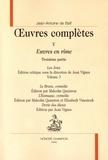 Jean-Antoine de Baïf - Oeuvres complètes - Tome 5, Euvres en rime 3e partie, Les Jeux Volume 3 ; Le Brave, comédie ; L'Eunuque, comédie ; Devis des dieux.