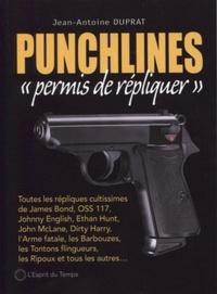 Jean-Antoine Duprat - Punchlines - Permis de répliquer.