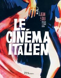 Jean Antoine Gili - Le cinéma italien.