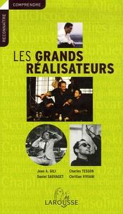 Jean Antoine Gili et Charles Tesson - Les grands réalisateurs.