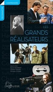 Jean Antoine Gili et Daniel Sauvaget - Les grands réalisateurs.