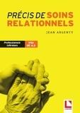 Jean Argenty - Précis de soins relationnels.