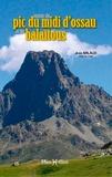 Jean Arlaud - Autour du Pic du Midi d'Ossau et du Balaïtous.