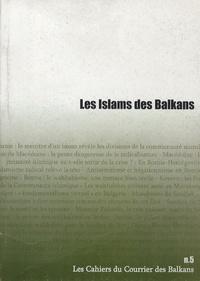 Jean-Arnault Dérens - Les Islams des Balkans.