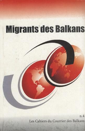 Jean-Arnault Dérens et Laurent Geslin - Migrants des Balkans.