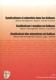 Jean-Arnault Dérens - Syndicalisme et minorités dans les Balkans.