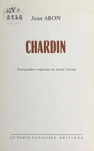 Jean Aron - Chardin.