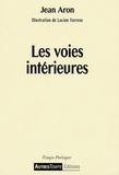 Jean Aron - Les voies intérieures.