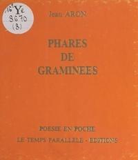 Jean Aron - Phares de graminées.