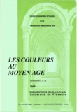 Jean Arrouye et Roger Bellon - Les couleurs au Moyen Âge.