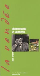 Jean Artarit - Clemenceau le vendéen.
