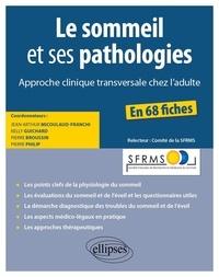 Le sommeil et ses pathologies- Approche clinique transversale chez l'adulte - Jean-Arthur Micoulaud-Franchi |