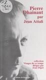 Jean Attali et Jean Digot - Pierre Dhainaut.