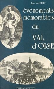 Jean Aubert - Événements mémorables du Val d'Oise.