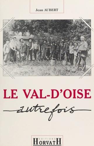 Le Val-d'Oise autrefois