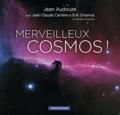 Jean Audouze - Merveilleux cosmos !.