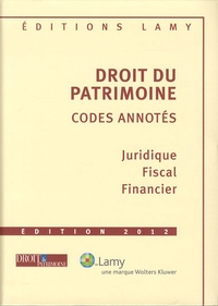 Jean Aulagnier et Laurent Aynès - Droit du patrimoine - Codes annotés.