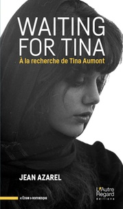 Waiting for Tina - A la recherche de Tina Aumont.pdf