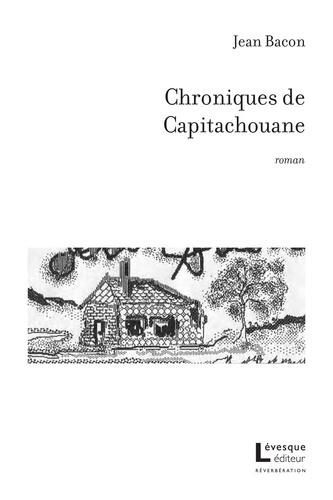 Chroniques de Capitachouane