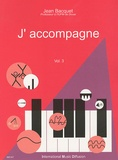 Jean Bacquet - J'accompagne - Volume 3.