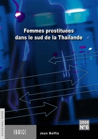 Jean Baffie - Femmes prostituées dans la région du sud de la Thaïlande.
