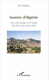 Guerre dAlgérie - Une chronologie mensuelle, mai 1954 - décembre 1962.pdf
