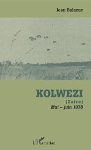 Jean Balazuc - Kolwezi - (Zaïre) - Mai-juin 1978.
