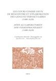 Jean Balsamo et Anna Kathrin Bleuler - Les cours comme lieux de rencontre et d'élaboration des langues vernaculaires (1480-1620).
