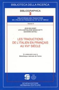 Jean Balsamo et Vito Castiglione Minischetti - Les traductions de l'italien en français au XVIe siècle.