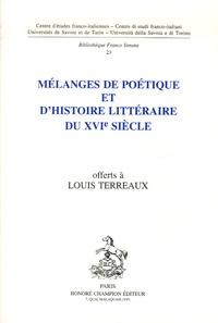 Jean Balsamo - Mélanges de poétique et d'histoire littéraire du XVIe siecle offerts à Louis Terreaux.