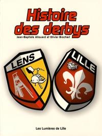 Jean-Baptiste Allouard et Olivier Brochart - Histoire des derbys Lens-Lille.