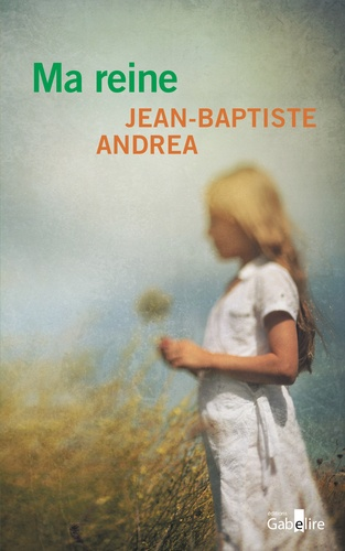 Jean-Baptiste Andrea - Ma reine.