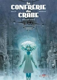 Jean-Baptiste Andreae et Mathieu Gallié - La Confrérie du Crabe Tome 2 : .