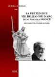 Jean-Baptiste Ayroles - La prétendue vie de Jeanne d'Arc d'Anatole France, monument de cynisme sectaire.