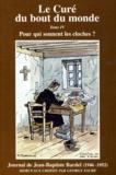 Jean-Baptiste Bardel - Le curé du bout du monde Tome 4 - Pour qui sonnent les cloches ?.