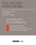 Jean-Baptiste Barfety et Jean Dalbard - Politiques économiques.