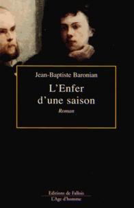 Jean-Baptiste Baronian - L'enfer d'une saison.