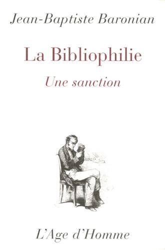 Jean-Baptiste Baronian - La bibliophilie - Une sanction.