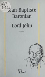 Jean-Baptiste Baronian et Jean-Jacques Brisebarre - Lord John.
