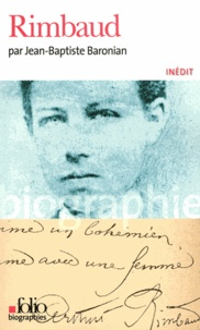 Jean-Baptiste Baronian - Rimbaud.