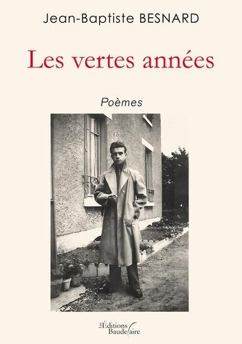 Jean-Baptiste Besnard - Les vertes années.
