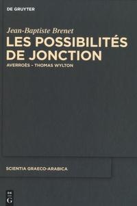 Jean-Baptiste Brenet - Les possibilités de jonction.