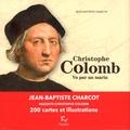 Jean-Baptiste Charcot - Christophe Colomb vu par un marin.