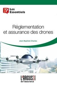 Jean-Baptiste Charles - Règlementation et assurances des drones.
