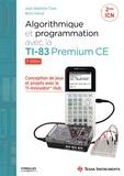 Jean-Baptiste Civet et Boris Hanus - Algorithmique et programmation avec la TI-83 Premium CE.